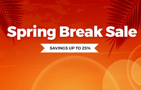 Spring Break Sale - Savings up to 25%