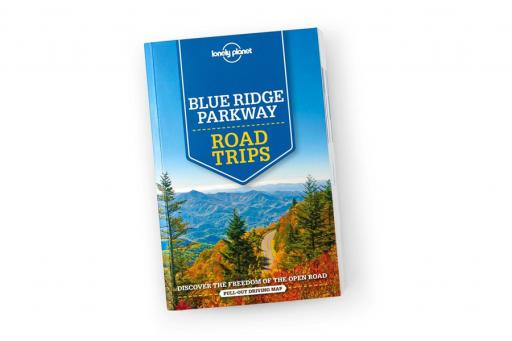 Lonely Planet – Blue Ridge Parkway Road Trips