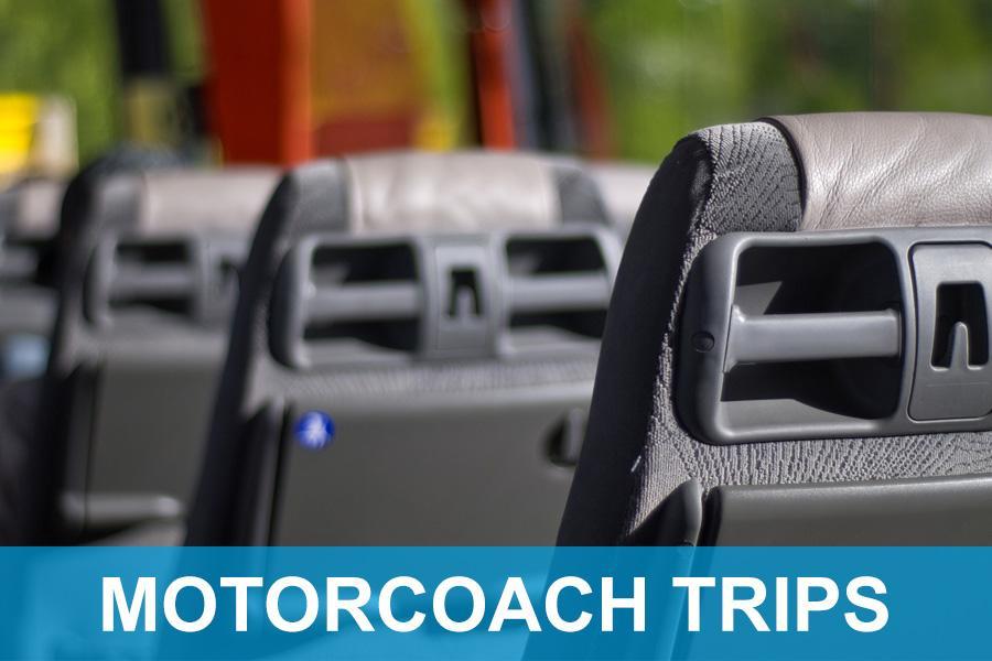 Motorcoach Trips